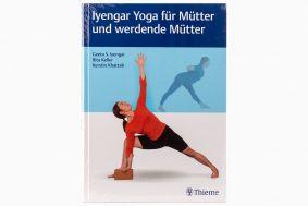 Iyengar Yoga für Mütter und werdende Mütter